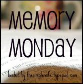 Memory Monday at the Simple Wife